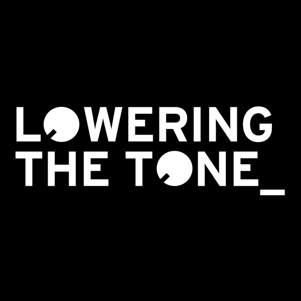 Lowering The Tone