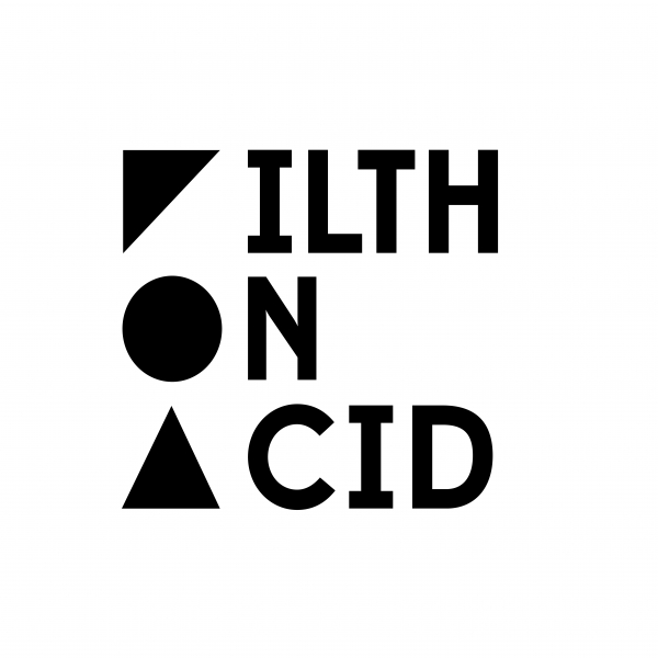 Filth on Acid