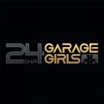 24hr Garage Girls