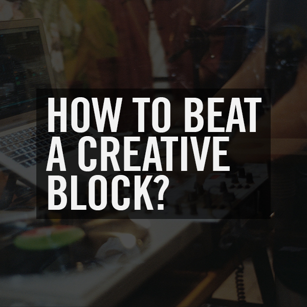 How To Beat A Creative Block?