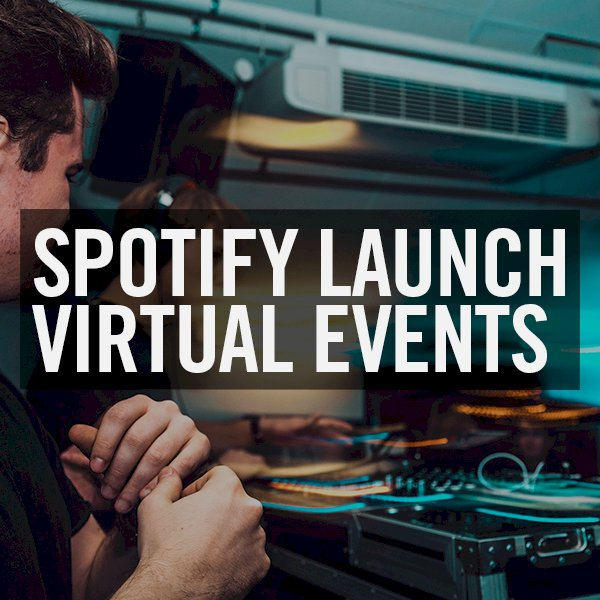 Spotify launch Virtual Events