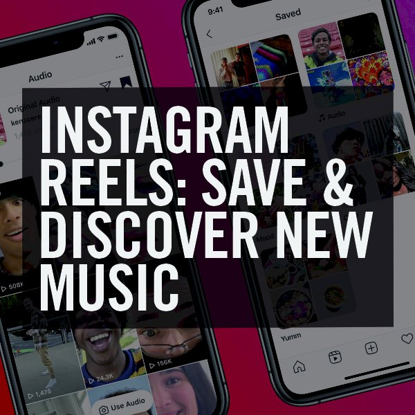Instagram Reels: Making it easier to save and discover the sounds you love