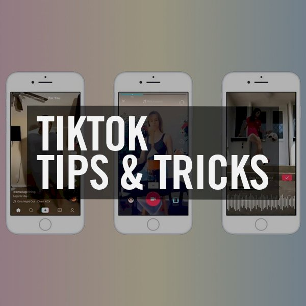 TikTok Tips & Tricks