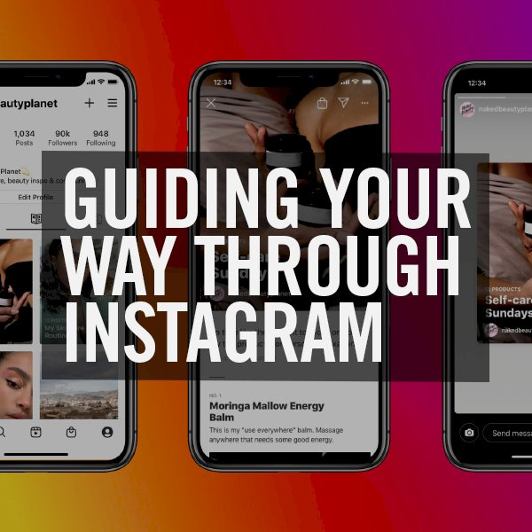 Guiding your way through Instagram