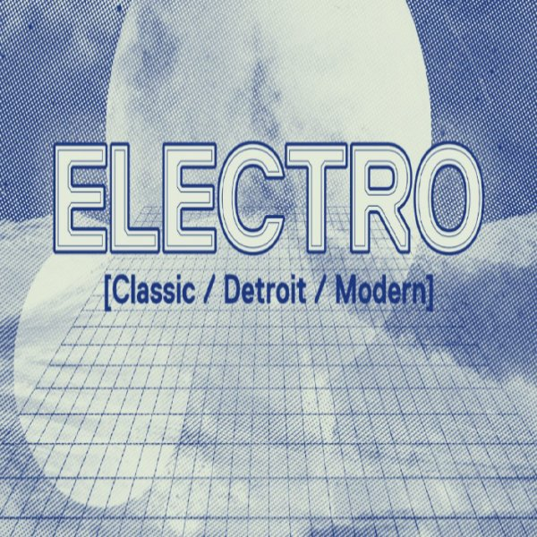 Beatport Introduces New Genre - Electro [Classic / Detroit / Modern]