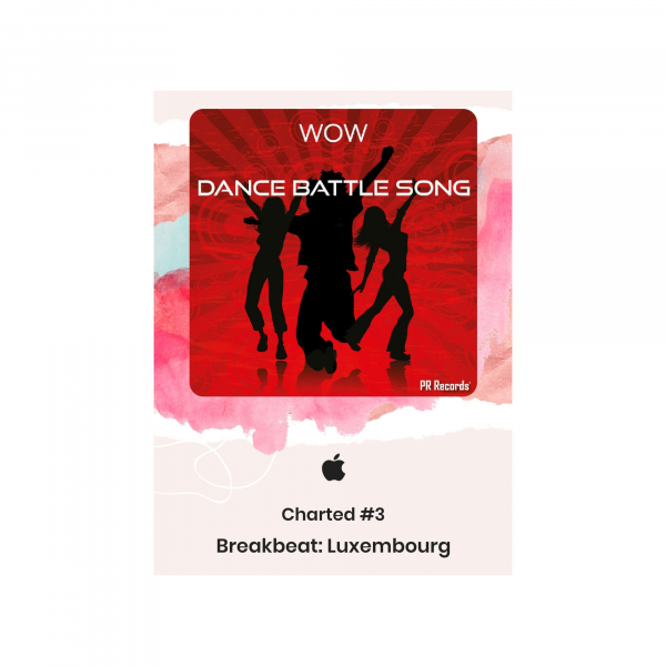 Dance battle song charted # 3 Luxembourg