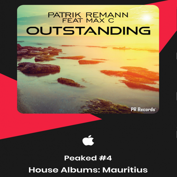 Patrik Remann Feat Max C  - Outstanding reaches #4 in Mauritius
