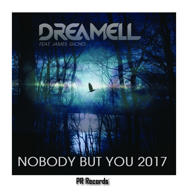 Dreamell Ft James Gicho - Nobody but you 2017 Enters 3 charts!!