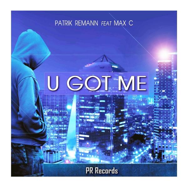 Patrik Remann Feat Max c - U Got Me enters the Swedish Dancechart Buzzchart