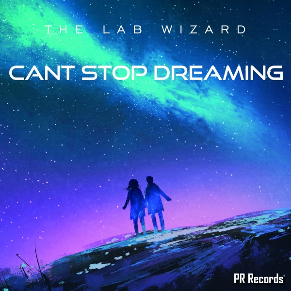THE LAB WIZARD - Cant Stop Dreaming #Buzz chart Swedish dancechart